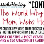 Tell The World You Love Mom Webs Contest