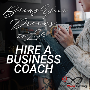 Bring Your Dreams to Life: Hire A Business Coach