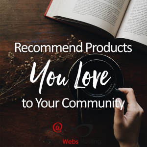 Recommend Products You Love To Your Community